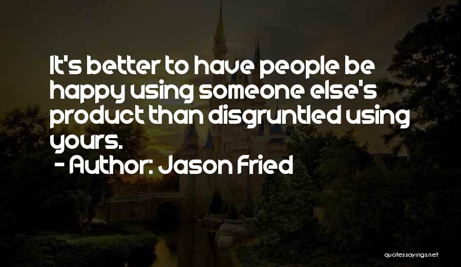 Jason Fried Quotes 845558