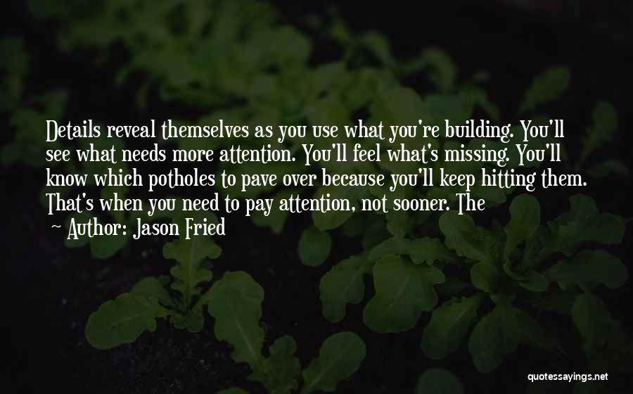 Jason Fried Quotes 968480