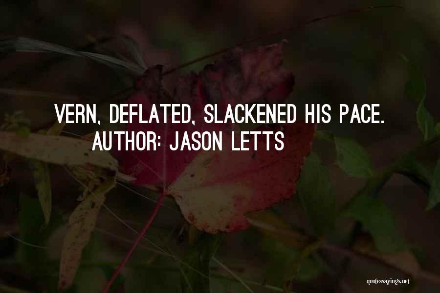 Jason Letts Quotes 917516