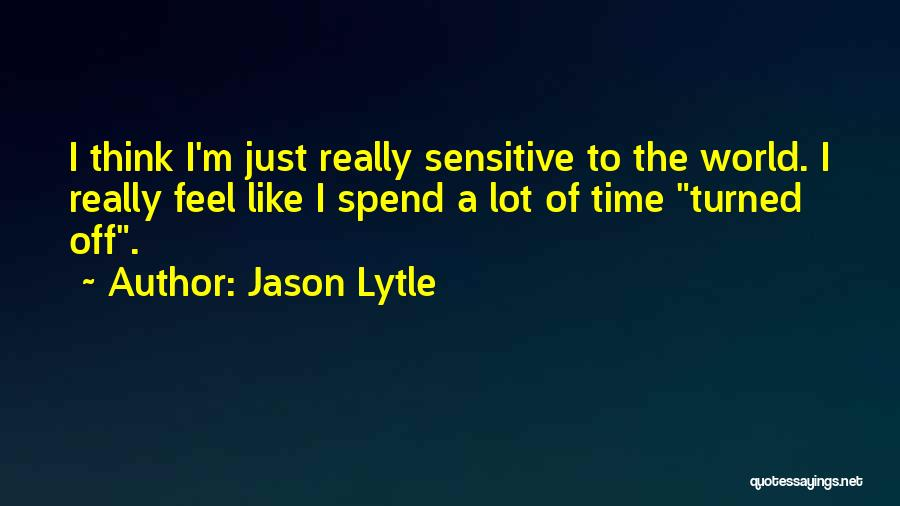 Jason Lytle Quotes 271699