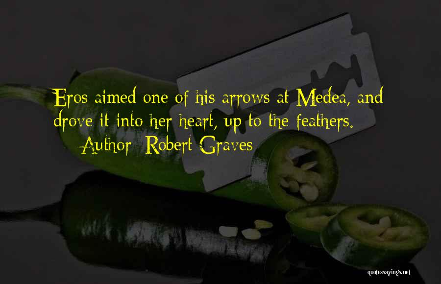Jason Medea Quotes By Robert Graves