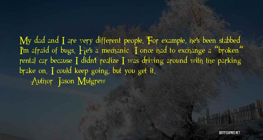 Jason Mulgrew Quotes 1574728