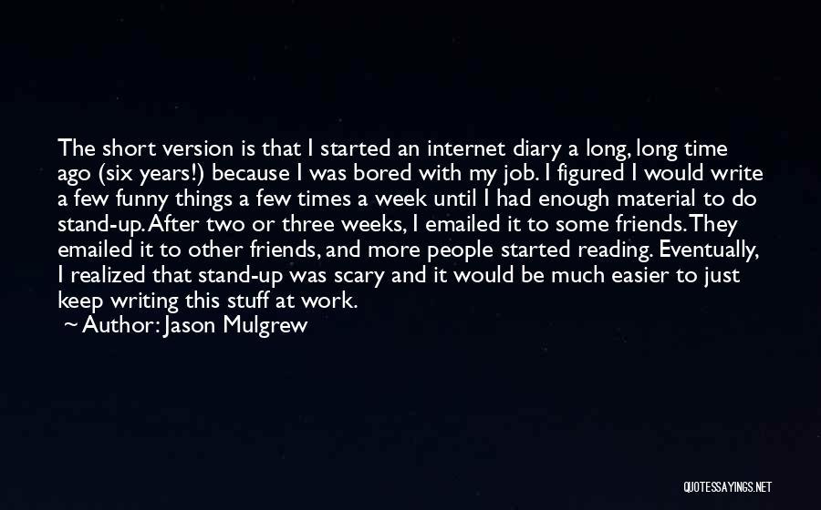 Jason Mulgrew Quotes 887313