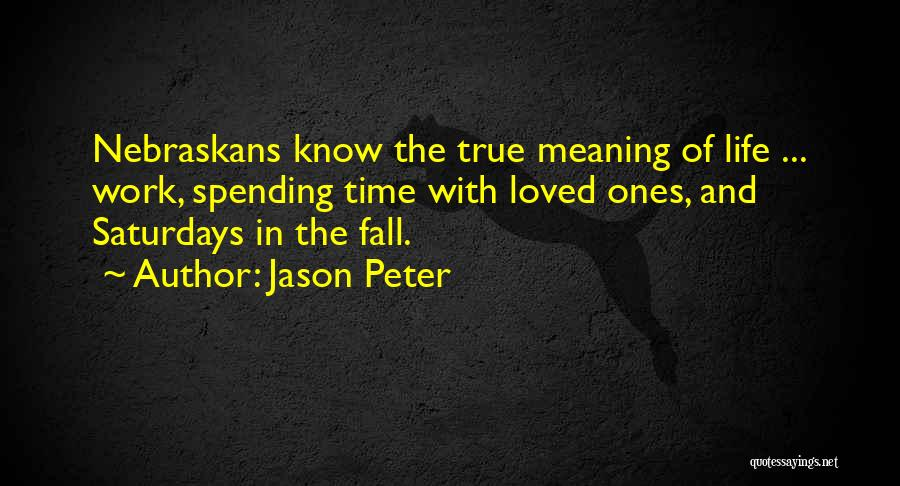 Jason Peter Quotes 2160834