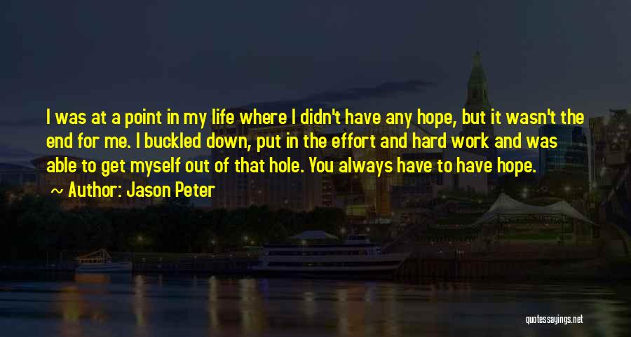 Jason Peter Quotes 885308