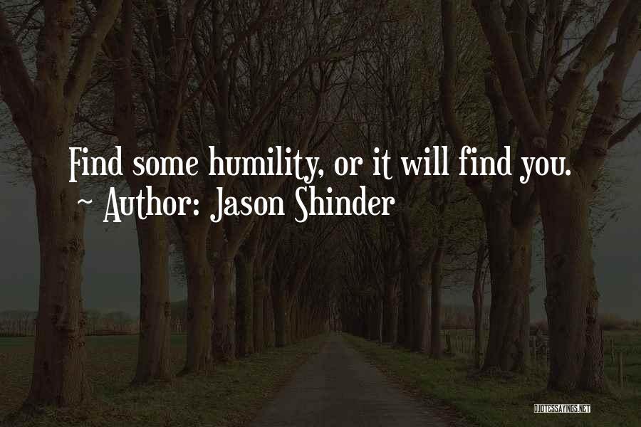 Jason Shinder Quotes 1458161