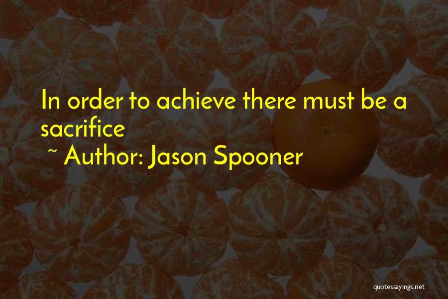 Jason Spooner Quotes 1544118