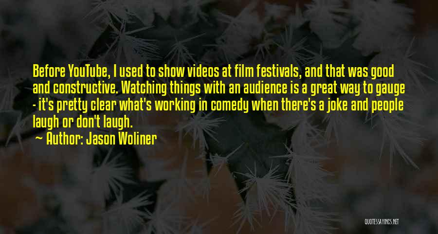 Jason Woliner Quotes 1607664