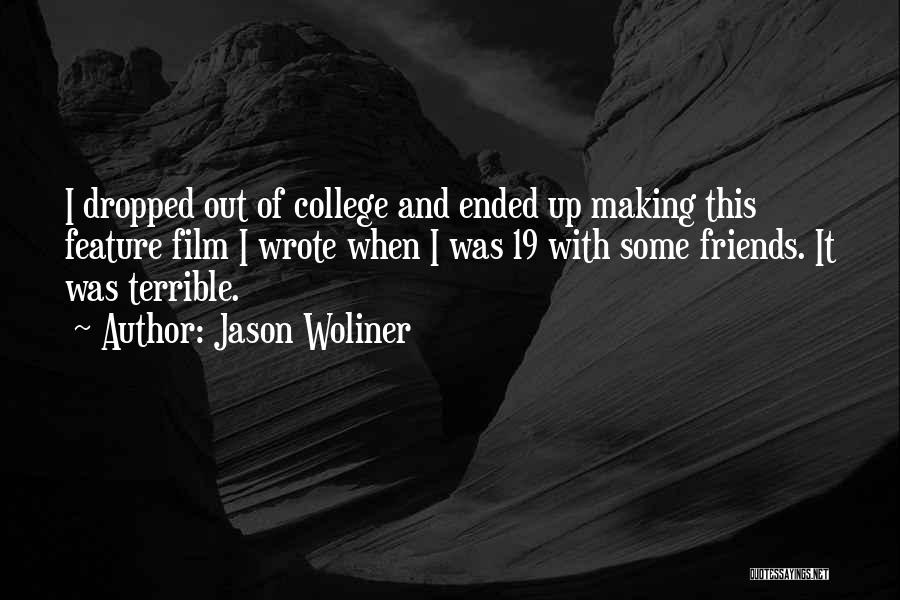 Jason Woliner Quotes 225561