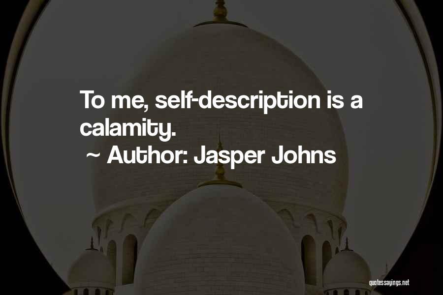 Jasper Johns Quotes 1068172
