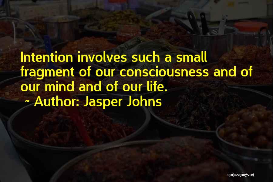 Jasper Johns Quotes 1172423