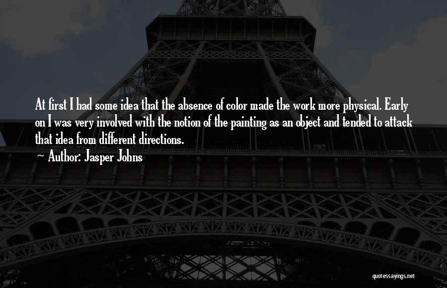 Jasper Johns Quotes 1215918