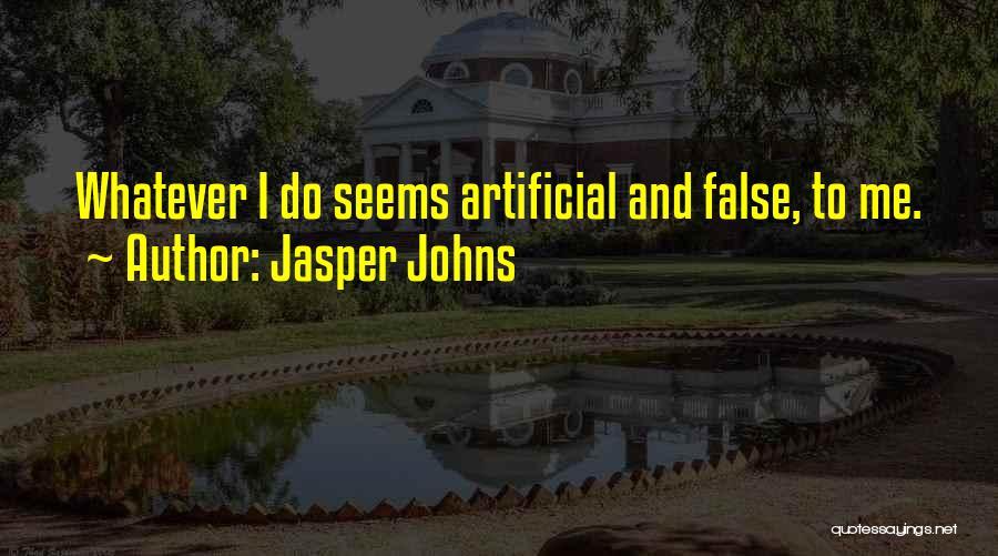 Jasper Johns Quotes 1261059