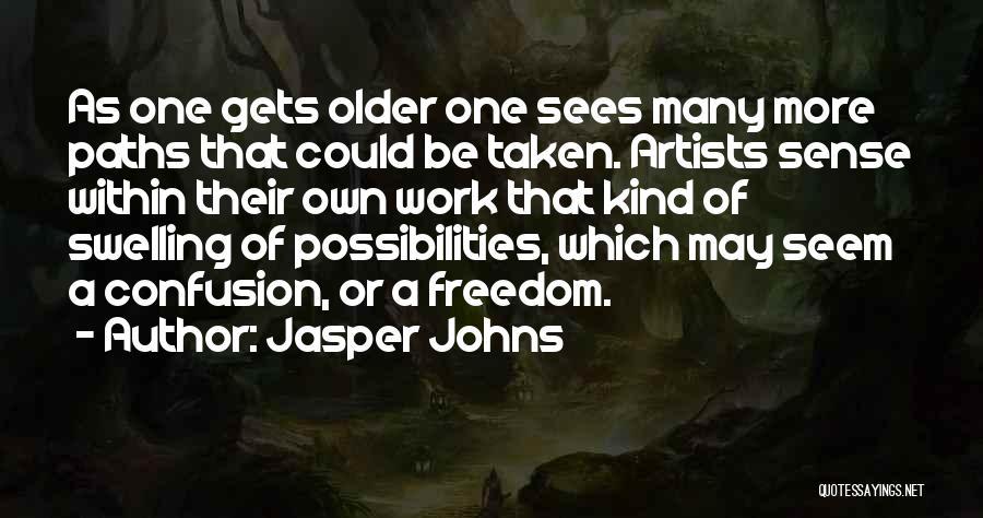 Jasper Johns Quotes 1261272