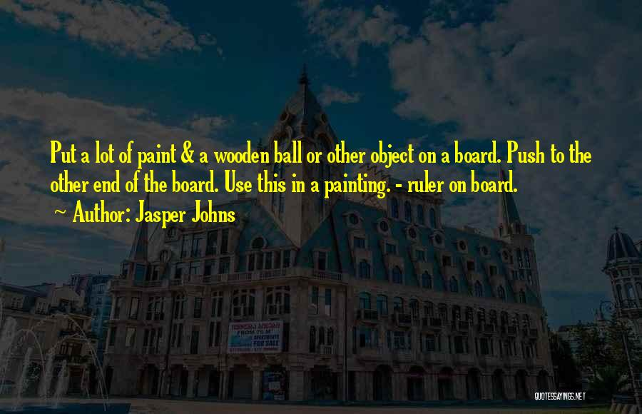 Jasper Johns Quotes 1388523