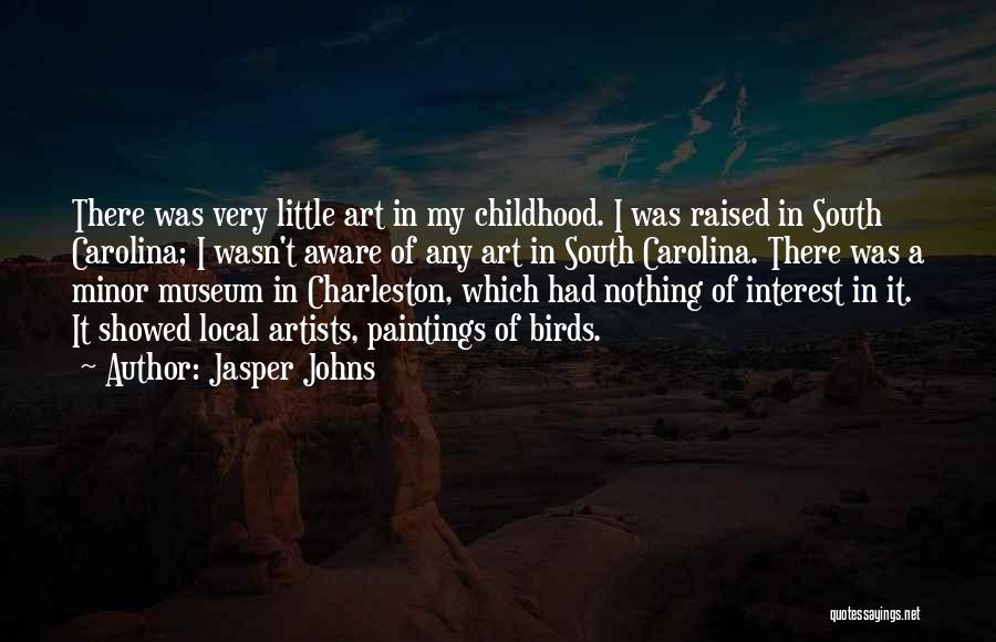 Jasper Johns Quotes 1456870