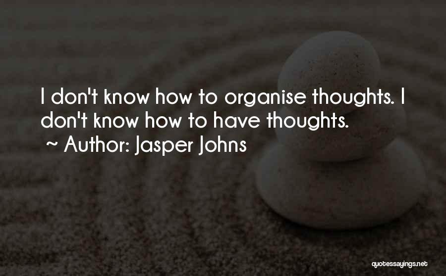 Jasper Johns Quotes 1495148