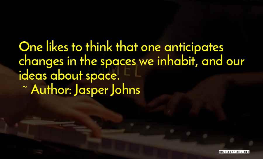 Jasper Johns Quotes 1721587
