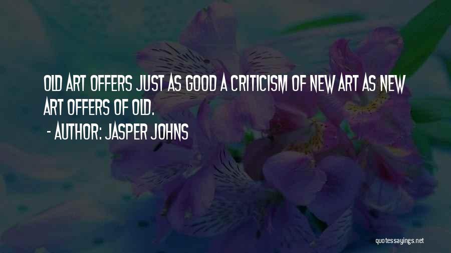 Jasper Johns Quotes 1733466