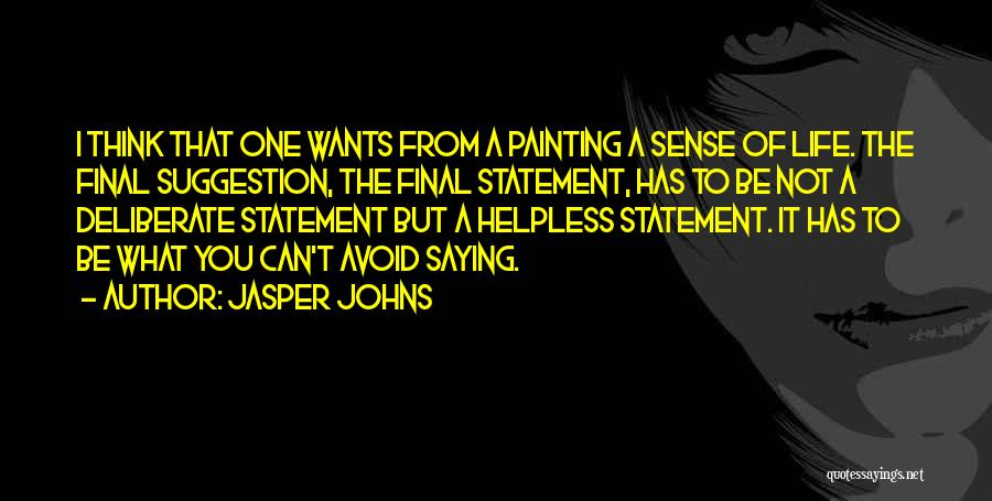 Jasper Johns Quotes 1745347
