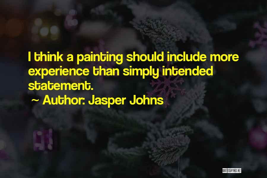 Jasper Johns Quotes 1854133