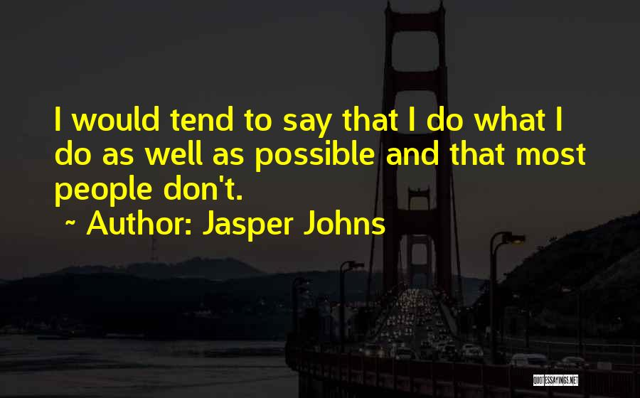 Jasper Johns Quotes 1937943