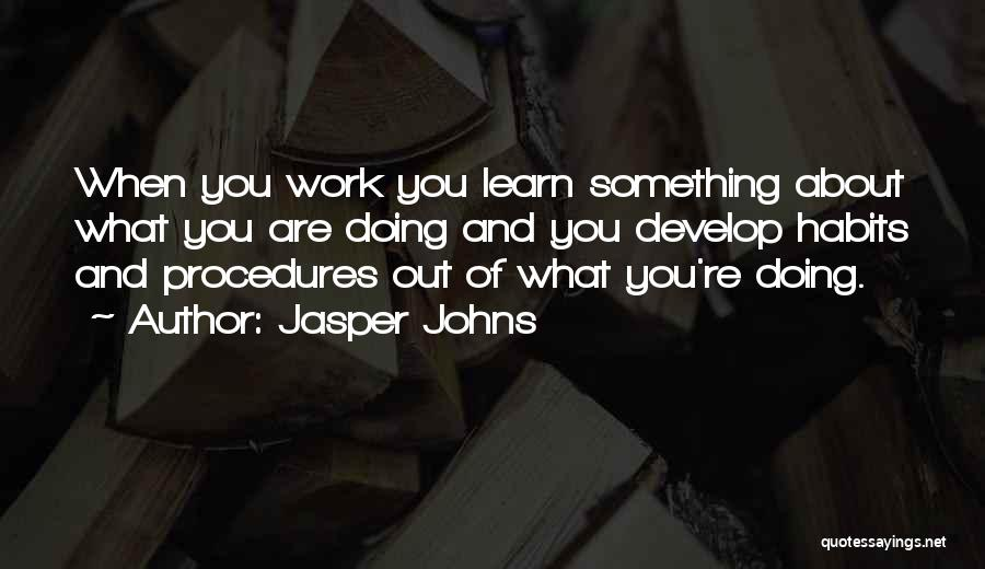 Jasper Johns Quotes 1951958