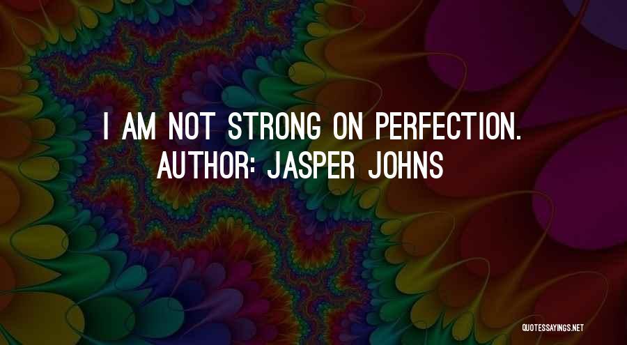 Jasper Johns Quotes 2060206