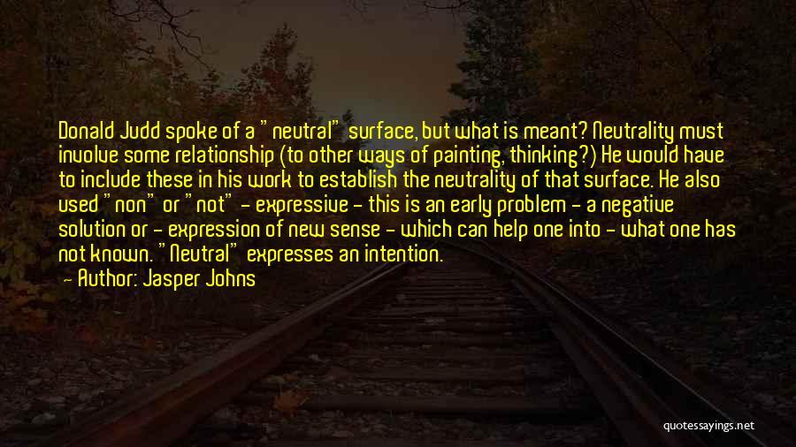 Jasper Johns Quotes 279867
