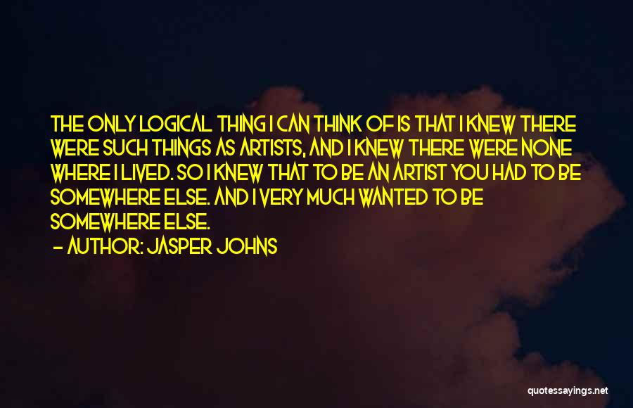 Jasper Johns Quotes 538935