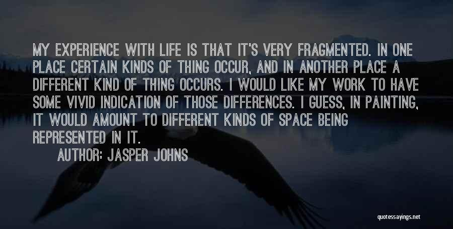 Jasper Johns Quotes 636780