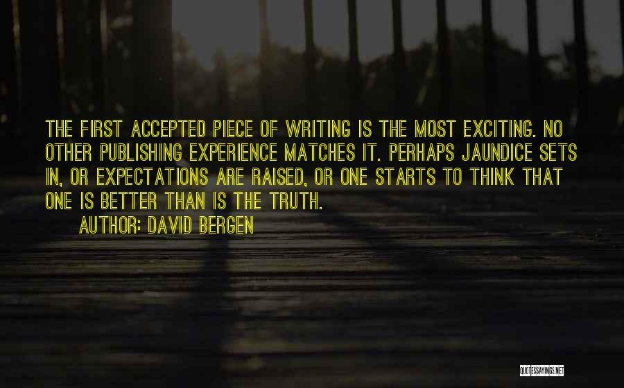 Jaundice Quotes By David Bergen