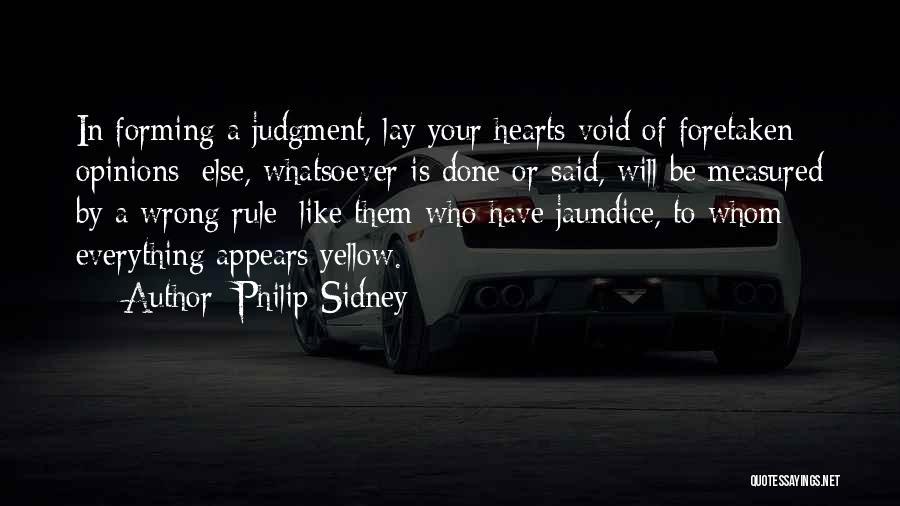 Jaundice Quotes By Philip Sidney
