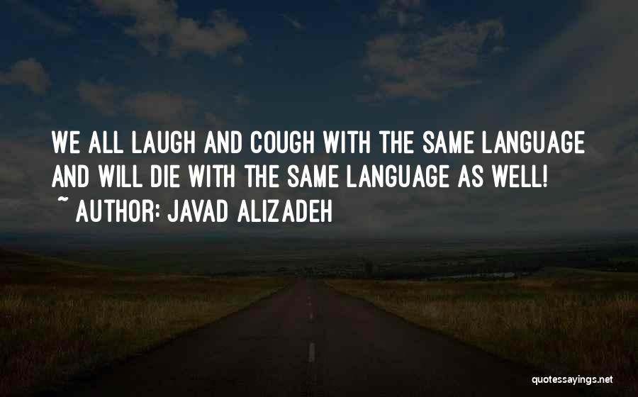 Javad Alizadeh Quotes 251749