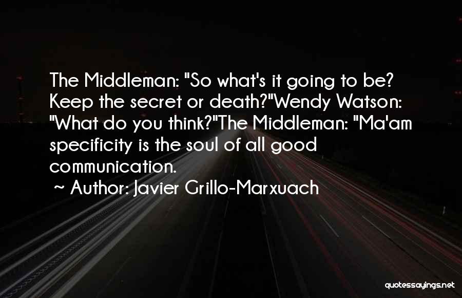 Javier Grillo-Marxuach Quotes 1943799