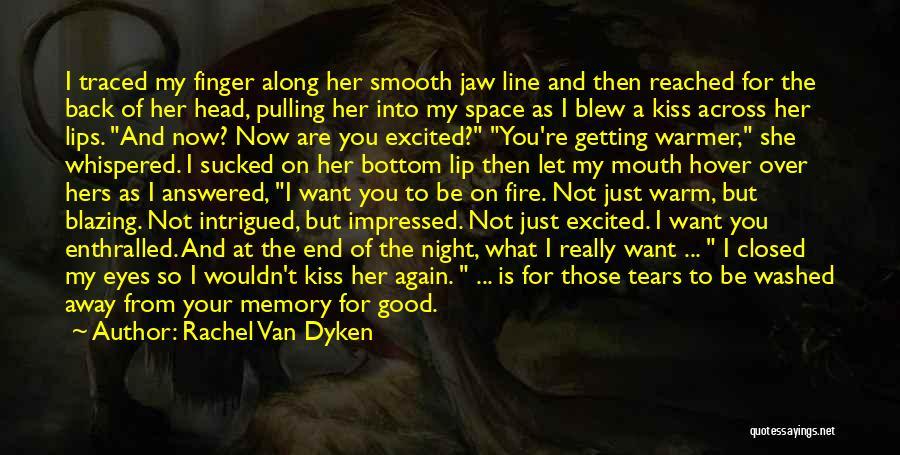 Jaw Line Quotes By Rachel Van Dyken