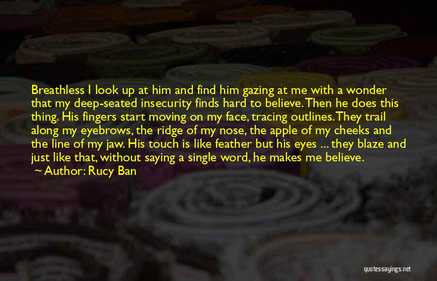 Jaw Line Quotes By Rucy Ban
