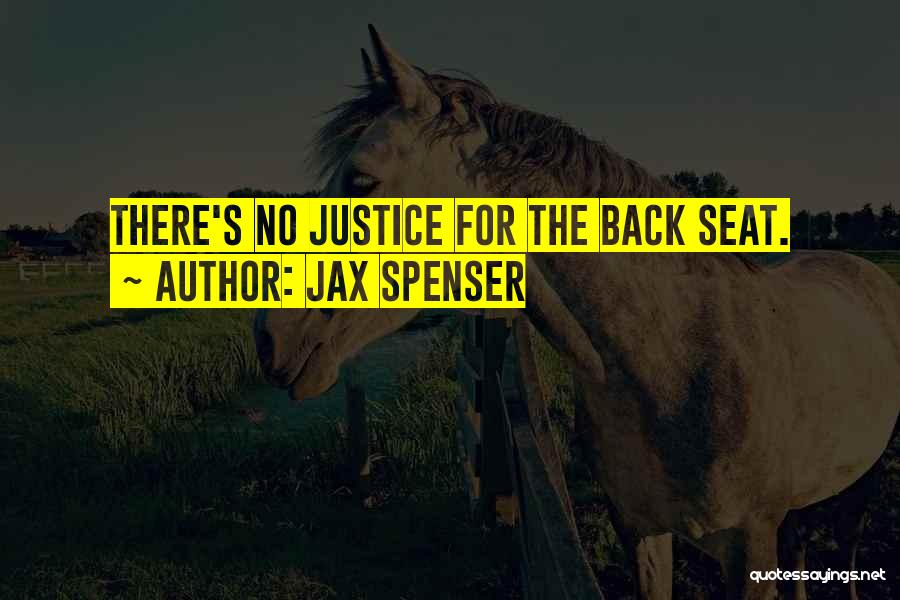 Jax Spenser Quotes 1617541