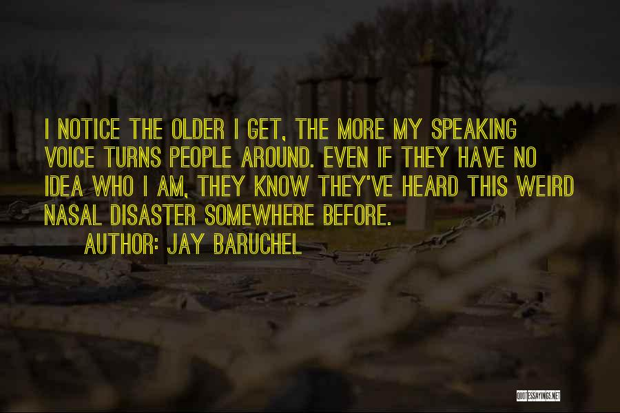 Jay Baruchel Quotes 104139