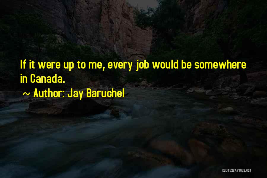 Jay Baruchel Quotes 1138033