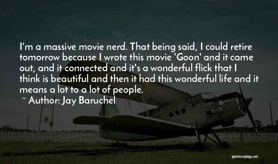 Jay Baruchel Quotes 1574336