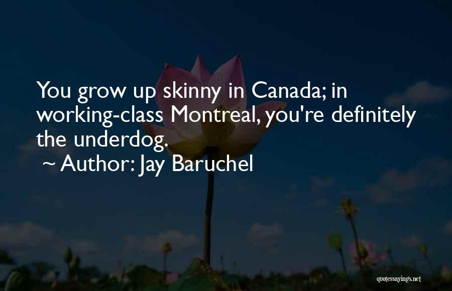 Jay Baruchel Quotes 555598