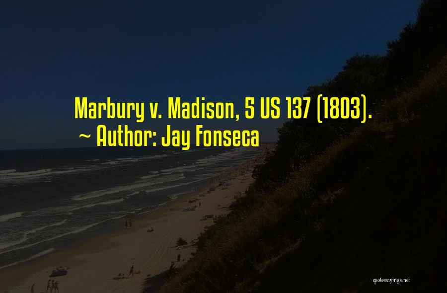 Jay Fonseca Quotes 1909260