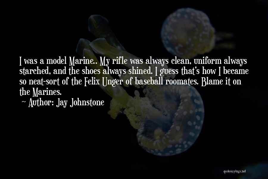 Jay Johnstone Quotes 1130937