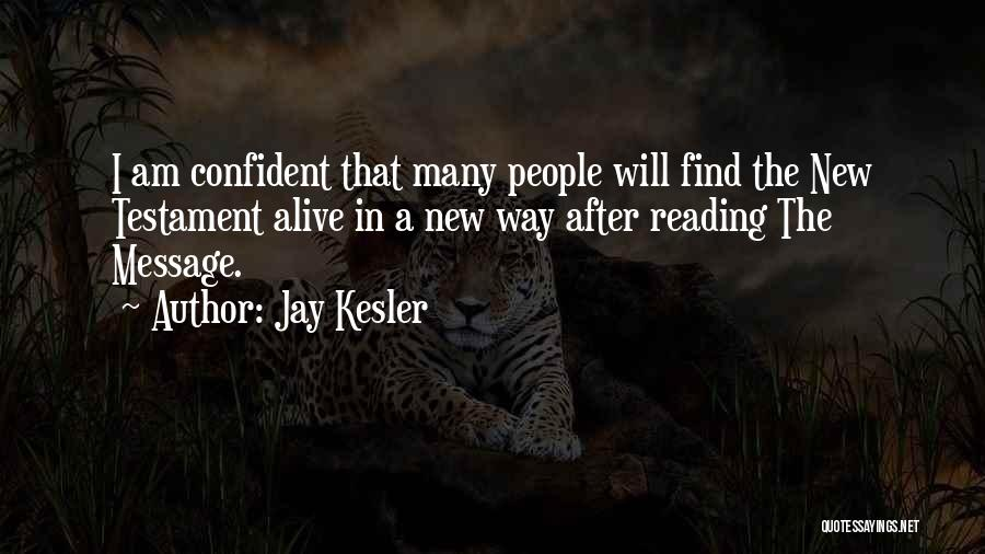 Jay Kesler Quotes 112705