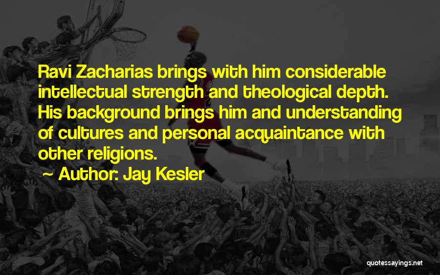 Jay Kesler Quotes 1328124