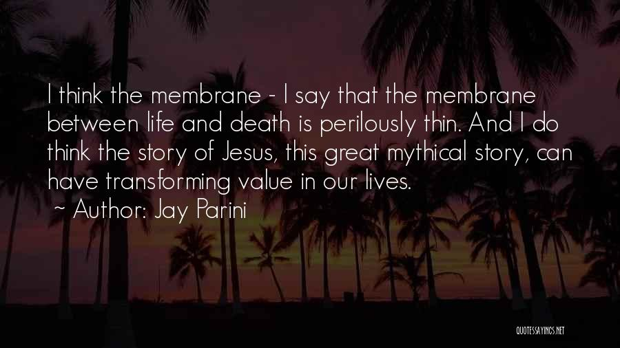 Jay Parini Quotes 1039734