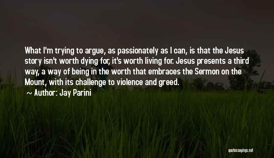 Jay Parini Quotes 1189248