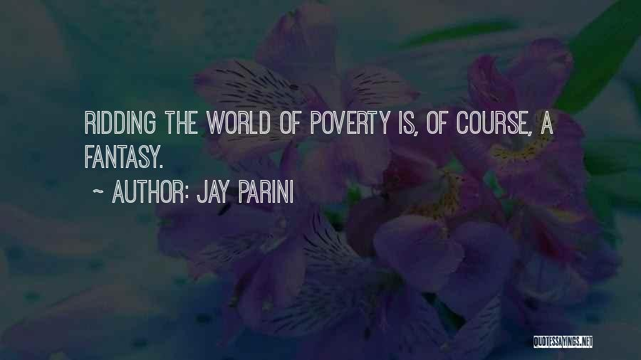 Jay Parini Quotes 1540900