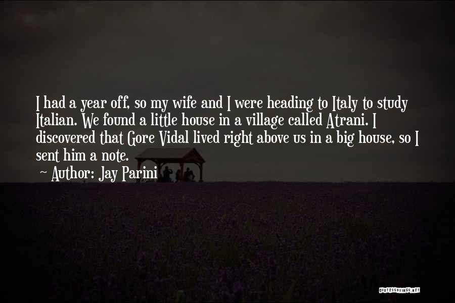Jay Parini Quotes 1566020